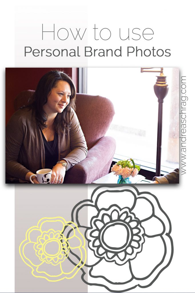 "Pinterest image for blog post ""How to use your personal brand photos"""