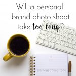 how long does a personal brand photo shoot take?