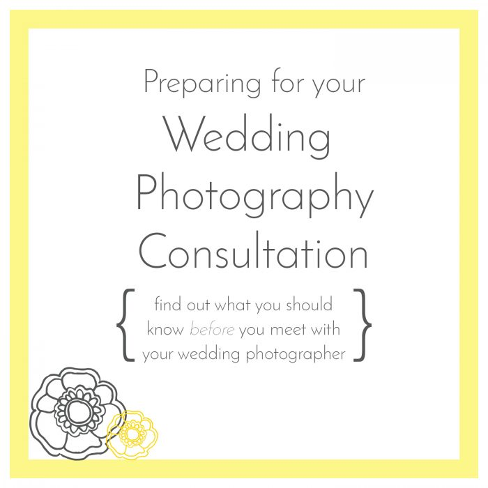 Preparing for Your Wedding Photography Consultation