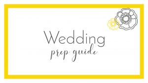 wedding prep guide
